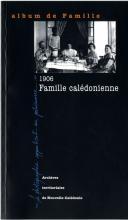 1906_famille_caledonienne2.jpg